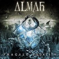 [Almah Fragile Equality Album Cover]