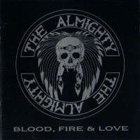 [The Almighty Blood, Fire and Love Album Cover]