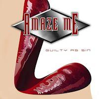 [Amaze Me Guilty As Sin Album Cover]