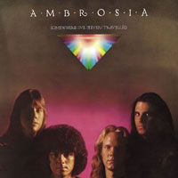 [Ambrosia Somewhere I've Never Travelled Album Cover]