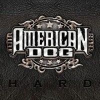 [American Dog Hard Album Cover]