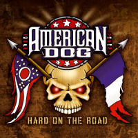 [American Dog Hard on the Road Album Cover]