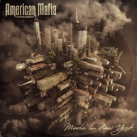 [American Mafia Made In New York Album Cover]