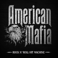 [American Mafia Rock N' Roll Hit Machine Album Cover]