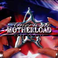 American Motherload Come To Life Album Cover
