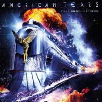 [American Tears Free Angel Express Album Cover]