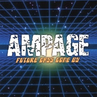 [Ampage Future Days Gone By Album Cover]