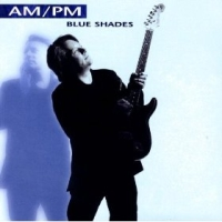 AM/PM Blue Shades Album Cover