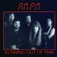 [AM:PM Running Out Of Time Album Cover]