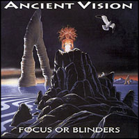 [Ancient Vision Focus Or Blinders Album Cover]