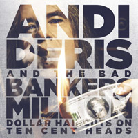 [Andi Deris And The Bad Bankers Million Dollar Haircuts On Ten Cent Heads Album Cover]
