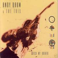 [Andy Baum and the Trix Catch My Breath Album Cover]
