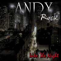 [Andy Rock Into The Night Album Cover]