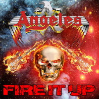 [Angeles Fire It Up Album Cover]