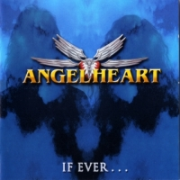 [Angelheart If Ever... Album Cover]