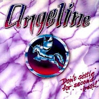 [Angeline Don't Settle For Second Best!  Album Cover]