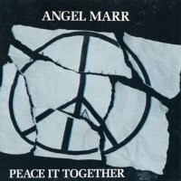 [Angel Marr Peace It Together Album Cover]