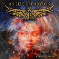 [Angels Of Babylon Kingdom of Evil Album Cover]