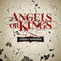 [Angels or Kings Kings Of Nowhere Album Cover]