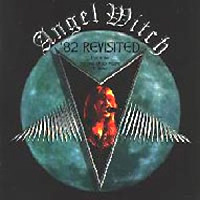 [Angel Witch '82 Revisited Album Cover]