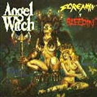 [Angel Witch Screamin' And Bleedin' Album Cover]