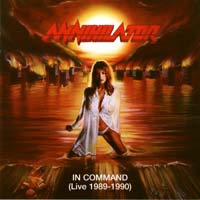 [Annihilator In Command (Live 1989-1990) Album Cover]