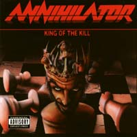 [Annihilator King Of The Kill Album Cover]