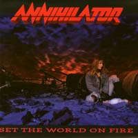 [Annihilator Set The World On Fire Album Cover]
