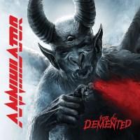 [Annihilator For The Demented Album Cover]