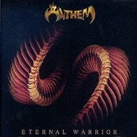 [Anthem Eternal Warrior Album Cover]