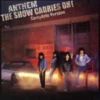 [Anthem The Show Carries On! - Complete Version Album Cover]