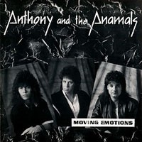 [Anthony and The Anamals Moving Emotions Album Cover]