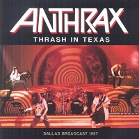 [Anthrax Thrash in Texas Album Cover]