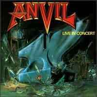 [Anvil Live In Concert Album Cover]