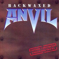 [Anvil Backwaxed Album Cover]