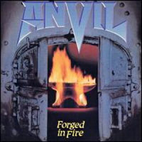 [Anvil Forged In Fire Album Cover]