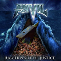[Anvil Juggernaut Of Justice Album Cover]