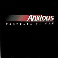 [Anxious Traveled So Far Album Cover]