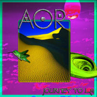 [AOR Journey To L.A. Album Cover]