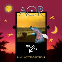 [AOR L.A. Attraction Album Cover]