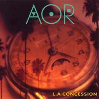 [AOR L.A .Concession Album Cover]