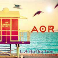 AOR L.A. Reflection Album Cover