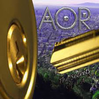 [AOR The Secrets Of L.A. Album Cover]