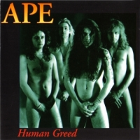 [Ape Human Greed Album Cover]