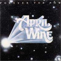 [April Wine Forever for Now Album Cover]