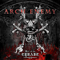 [Arch Enemy Rise of the Tyrant Album Cover]