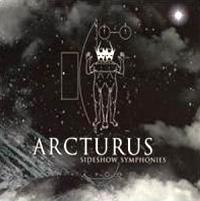 [Arcturus Sideshow Symphonies Album Cover]