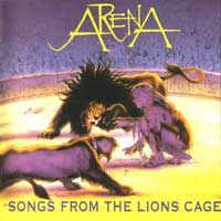 [Arena Songs From the Lions Cage Album Cover]