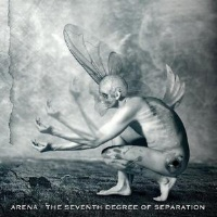[Arena The Seventh Degree Of Separation Album Cover]