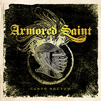 [Armored Saint Carpe Noctum Album Cover]